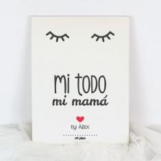 Lienzo Personalizado Mi todo, Mamá del mundo by (nombre niño/a)