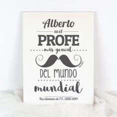 Lienzo Personalizado bigote (nombre) es el Profe más genial del mundo mundial (texto libre)