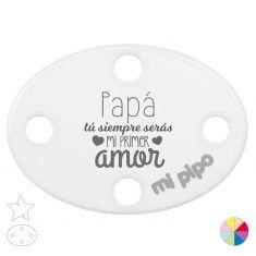 Broche Pinza Papá, tú siempre serás mi primer amor