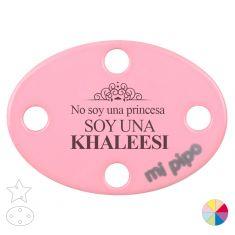 Broche Pinza No soy una Princesa Soy una Khaleesi