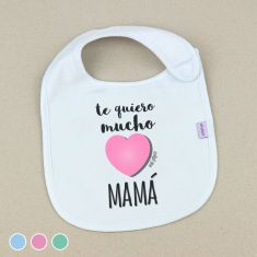 Babero Divertido Te quiero mucho Mamá