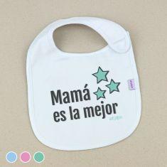 Babero Divertido Mamá es la mejor+3m Menta, Azul o Rosa
