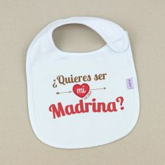 Babero Divertido ¿Quieres ser mi Madrina?