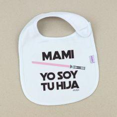 Babero Divertido Mami Yo soy tu Hija +3m