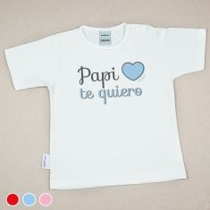 Camiseta Divertida Bebé Papi Te Quiero Rojo, Azul o Rosa