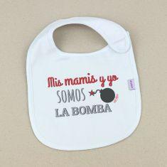 Babero Divertido Mis mamis y yo somos la bomba +3m