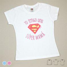 Camiseta o Sudadera Niño/a Yo tengo una Súper Mamá Azul o Rosa