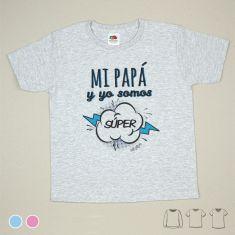 Camiseta o Sudadera Bebé y Niño/a Mi Papá y yo somos Súper