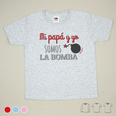 Camiseta o Sudadera Niño/a Mi Papá y Yo somos la bomba Rojo, Azul o Rosa