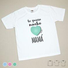 Camiseta o Sudadera Te quiero mucho Mamá Menta, Azul o Rosa