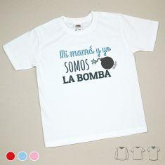 Camiseta o Sudadera Niño/a Mi Mamá y Yo somos la bomba Rojo, Azul o Rosa