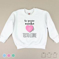 Camiseta o Sudadera Niño/a Te quiero mucho (texto) Menta, Azul o Rosa