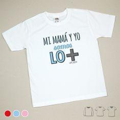 Camiseta o Sudadera Niño/a Mi Mamá y yo somos lo + Rojo, Azul o Rosa