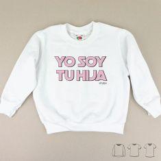 Camiseta o Sudadera Niño/a Yo soy tu Hija rosa