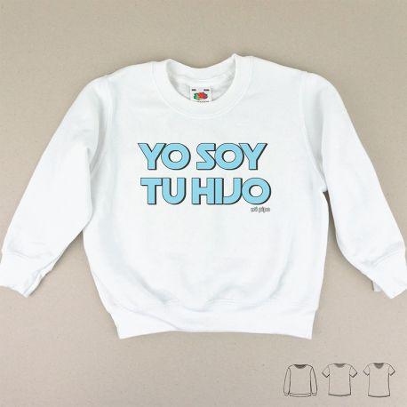 Camiseta o Sudadera Bebé y Niño/a Yo soy tu Hijo azul