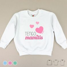 Camiseta o Sudadera Niño/a Tengo mamitis Menta, Azul o Rosa
