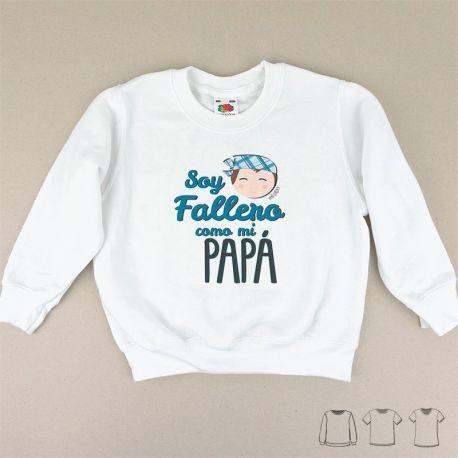 Camiseta o Sudadera Niño/a Soy Fallero como mi Papá