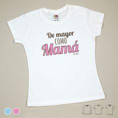 Camiseta o Sudadera Niño/a De mayor como Mamá Azul o Rosa