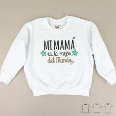 Camiseta o Sudadera Niño/a Mi Mamá es el mejor del mundo