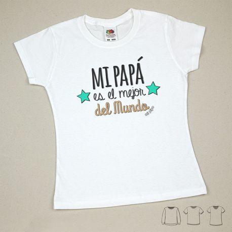 Camiseta o Sudadera Bebé y Niño/a Mi Papá es el mejor del mundo