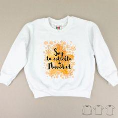 Camiseta o Sudadera Niño/a Navideña Soy tu estrella de Navidad