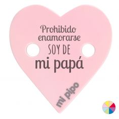 Broche Pinza Corazón Prohibido enamorarse soy de mi Papá