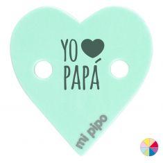 Broche Pinza Corazón Yo corazón Papá