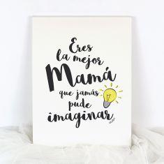 Lienzo Eres la mejor Mamá que jamás pude imaginar