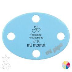 Broche Pinza Prohibido enmorarse soy de mi Mamá