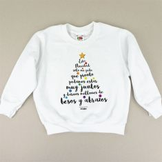 Camiseta o Sudadera Niño/a Esta Navidad sólo me pido que pronto podamos estar juntos y darnos millones de besos y abrazos