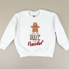 Camiseta o Sudadera Niño/a Soy lo más Dulce de la Navidad