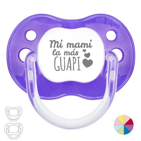 Pacifier My Mom is the most Beautiful
