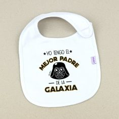Babero Divertido Yo tengo el mejor Padre de la Galaxia