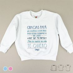 Camiseta o Sudadera Bebé y Niño/a Gracias Papá por...(Nombre)