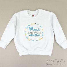 Camiseta o Sudadera Bebé y Niño/a Mamá contigo estoy en las Estrellas