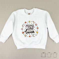 Camiseta o Sudadera Bebé y Niño/a Mamá contigo hasta la luna