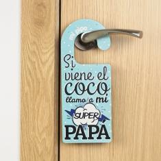 Si viene el coco llamo a mi Super Papá, No Molesten azul