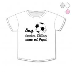 Camiseta Personalizada Bebé Soy del (equipo de fútbol) como mi Papá
